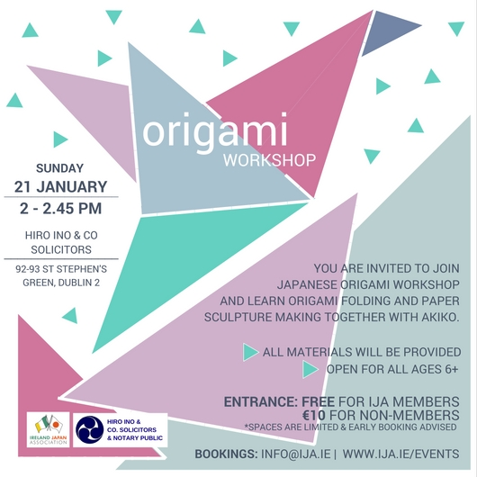 Ireland japan association origami workshop you are invited to join japanese origami workshop and learn origami folding and paper sculpture making together with amazing origami teacher akiko who will stopboris Choice Image